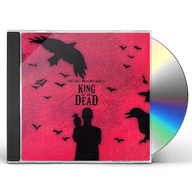 Michael Williams KING OF THE DEAD CD