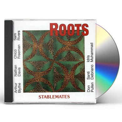 The Roots STABLEMATES CD