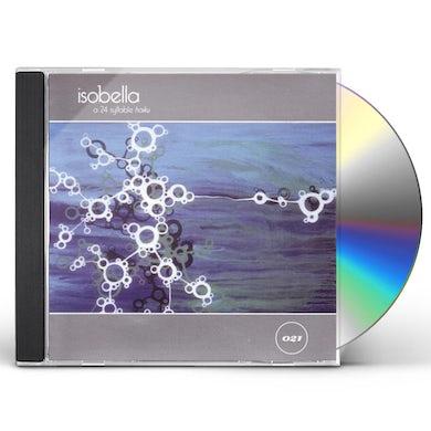 Isobella 24 SYLLABLE HAIKU CD