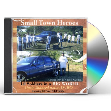 Small Town Heroes LIL SOLDIERS IN A BIG WORLD CD