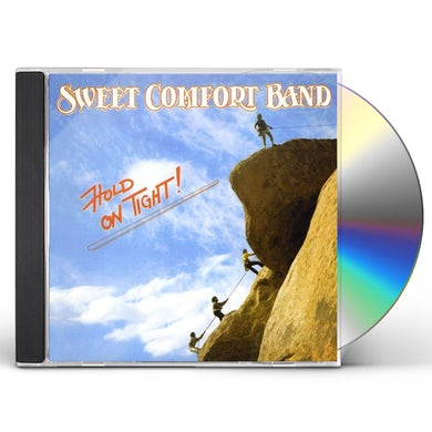Sweet Comfort Band HOLD ON TIGHT CD