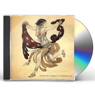 Blaudzun SEADRIFT SOUNDMACHINE CD