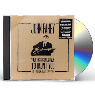 John Fahey YOUR PAST COMES BACK TO HAUNT YOU CD