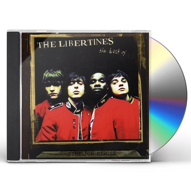TIME FOR HEROES: THE BEST OF THE LIBERTINES CD