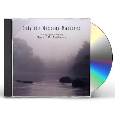 Bob Warren ONLY THE MESSAGE MATTERED CD