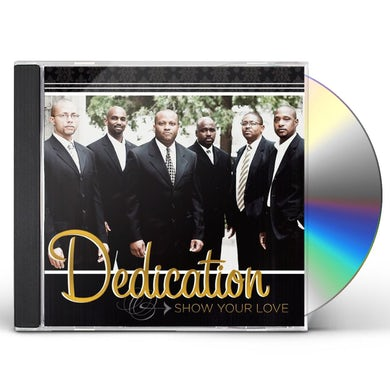 Dedication SHOW YOUR LOVE CD