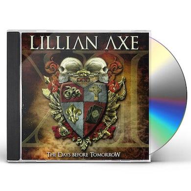 Lillian Axe XI: THE DAYS BEFORE TOMORROW CD