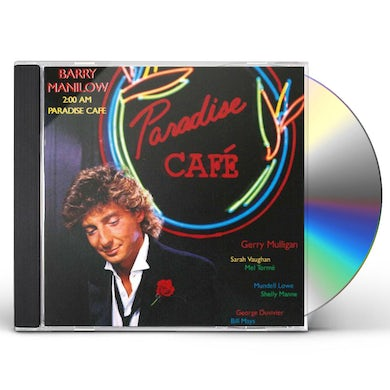 Barry Manilow 2:00 AM PARADISE CAFE CD