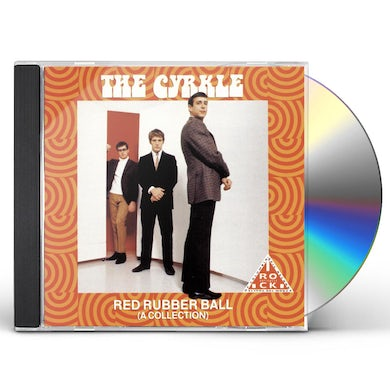 Cyrkle RED RUBBER BALL: A COLLECTION CD