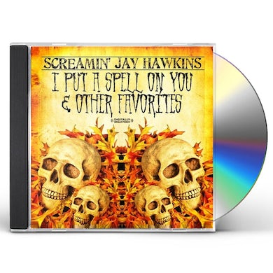 Screamin Jay Hawkins I PUT A SPELL ON YOU & OTHER FAVORITES CD