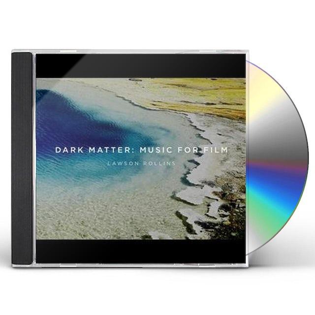 Lawson Rollins DARK MATTER: MUSIC FOR FILM CD