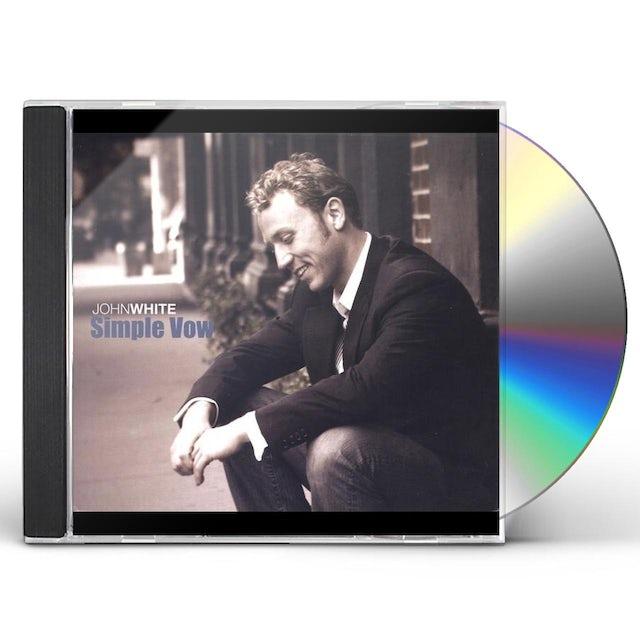 John White SIMPLE VOW CD