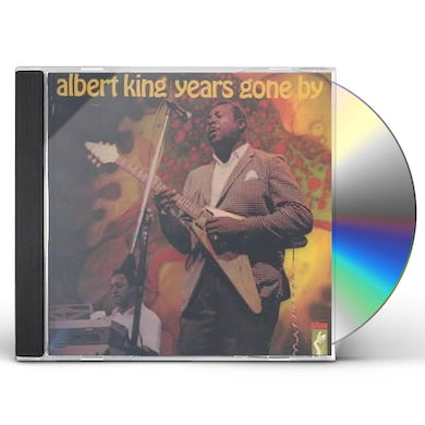 Albert King YEARS GONE BY CD