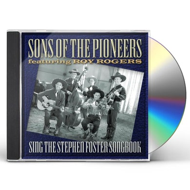 Sons Of The Pioneers SING THE STEPHEN FOSTER SONGBOOK CD