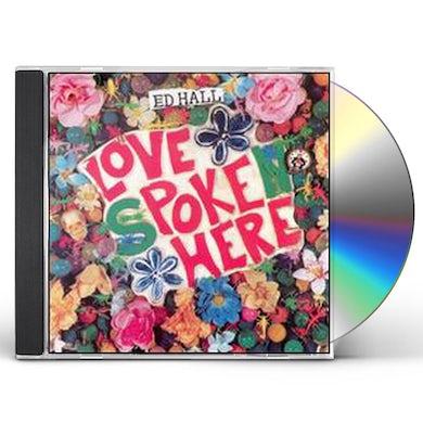 Ed Hall LOVE POKE HERE CD