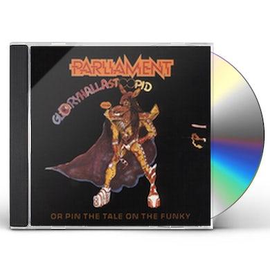 Parliament GLORYHALLASTOOPID CD