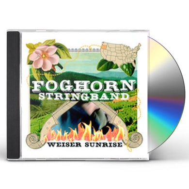 Foghorn Stringband WEISER SUNRISE CD