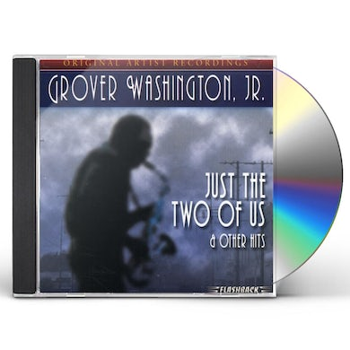 Grover Washington Jr JUST THE TWO OF US & OTHER HITS CD