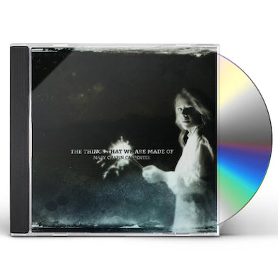 Mary-Chapin Carpenter THINGS THAT WE ARE MADE OF CD