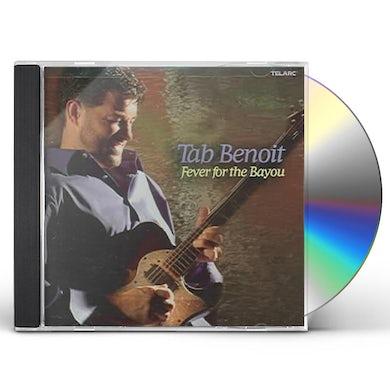 Tab Benoit FEVER FOR THE BAYOU CD
