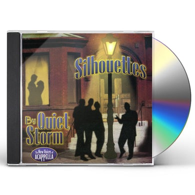 Quiet Storm SILHOUETTES CD