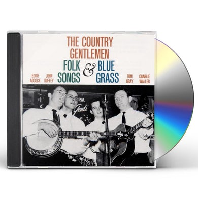 Country Gentlemen FOLK SONGS & BLUEGRASS CD