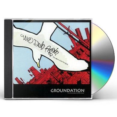 Groundation WE DUB AGAIN CD
