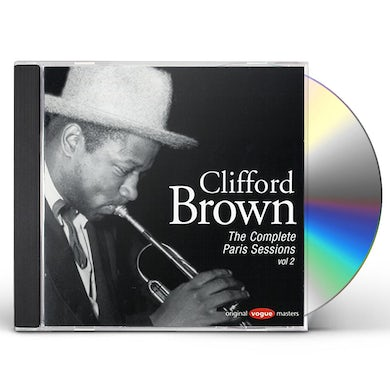 Clifford Brown COMPLETE PARIS SESSIONS 2 CD