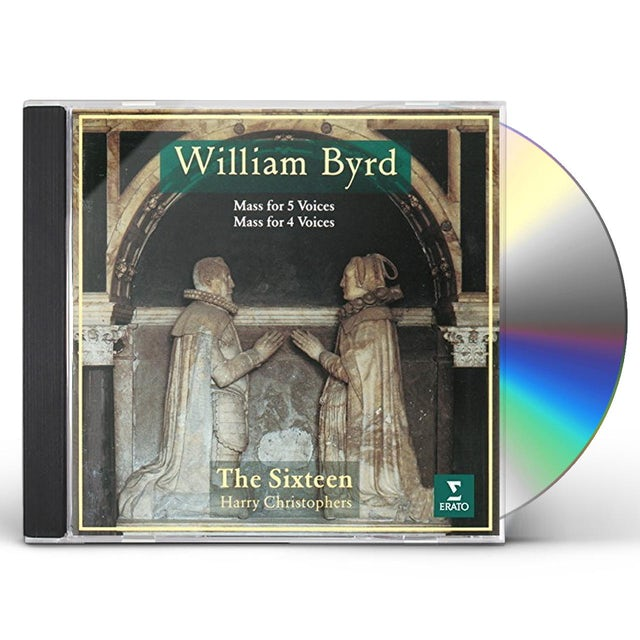 Sixteen BYRD: MASS FOR 4 VOICES & MASS FOR 5 CD