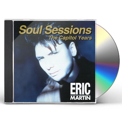 Eric Martin SOUL SESSIONS: CAPITOL YEARS CD