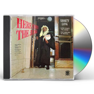 Shorty Long HERE COMES THE JUDGE CD