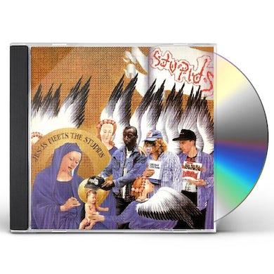 JESUS MEETS THE STUPIDS CD