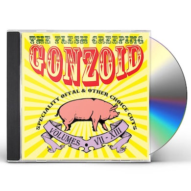 Andrew Liles FLESH CREEPING GONZOID CD