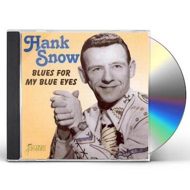 Hank Snow BLUES FOR MY BLUE EYES CD