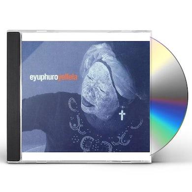 Eyuphuro YELLELA CD