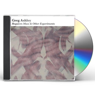 Greg Ashley REQUIEM MASS & OTHER EXPERIMENTS CD