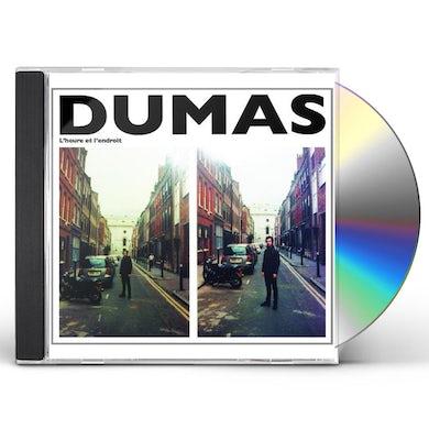 Dumas HEURE ET L ENDROIT CD