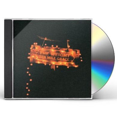 Weight TEN MILE GRACE CD
