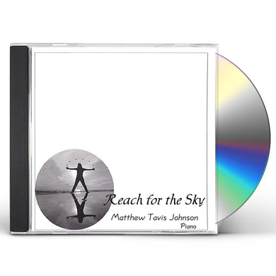 Matthew Tavis Johnson REACH FOR THE SKY CD
