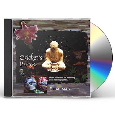 Shalimar CRICKETS PRAYER CD