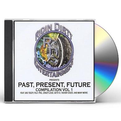 Fila Phil & Ridin Dirty PAST PRESENT FUTURE 1 CD