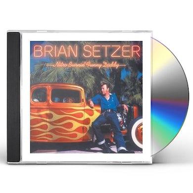 Brian Setzer NITRO BURNIN FUNNY DADDY CD
