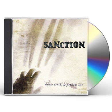 Sanction VICIOUS TRUTHS & PRECIOUS LIES CD