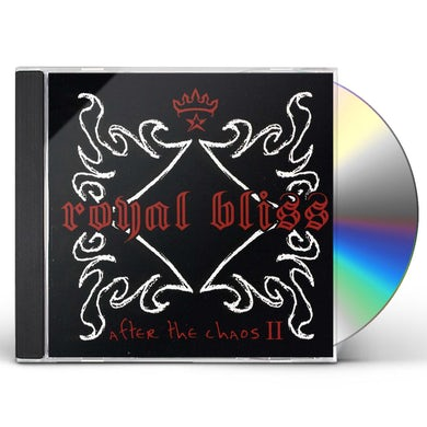 Royal Bliss AFTER THE CHAOS II CD