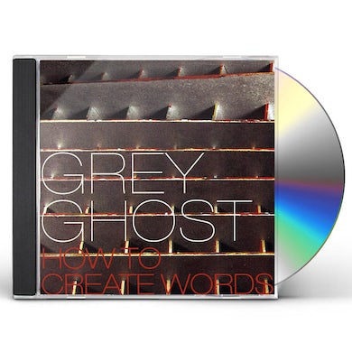Grey Ghost HOW TO CREATE WORDS CD