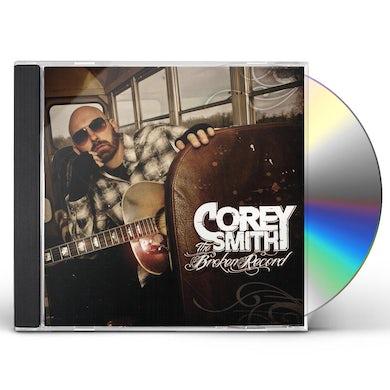 Corey Smith BROKEN RECORD CD