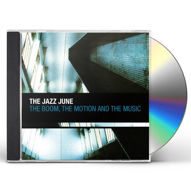 JAZZ JUNE BOOM THE MOTION & THE MUSIC CD