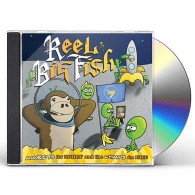 Reel Big Fish MONKEYS FOR NOTHIN & THE CHIMPS FOR FREE CD