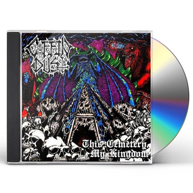 COFFIN DUST THIS CEMETERY MY KINGDOM CD