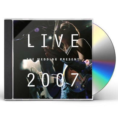 The Wedding Present LIVE 2007 CD